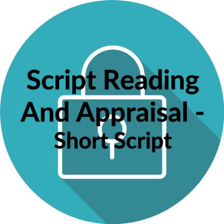 Script Reading and Appraisal Short Script